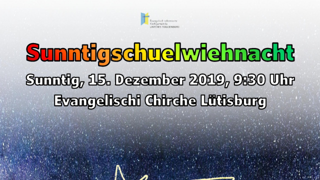 Plakat Sonntagschulweihnacht A4<div class='url' style='display:none;'>/</div><div class='dom' style='display:none;'>ref-toggenburg.ch/</div><div class='aid' style='display:none;'>8</div><div class='bid' style='display:none;'>6432</div><div class='usr' style='display:none;'>8</div>